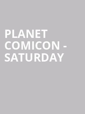 Planet Comicon - Saturday at Kansas City Convention Center