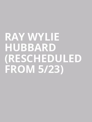Ray Wylie Hubbard (Rescheduled from 5/23) at Knuckleheads Saloon