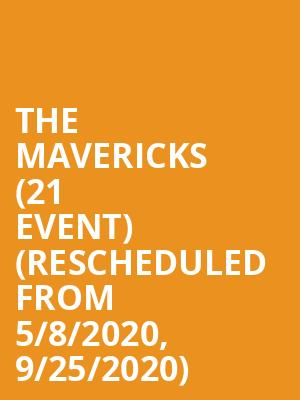 The Mavericks (21+ Event) (Rescheduled from 5/8/2020, 9/25/2020) at Knuckleheads Saloon