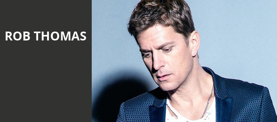 Rob Thomas, Uptown Theater, Kansas City