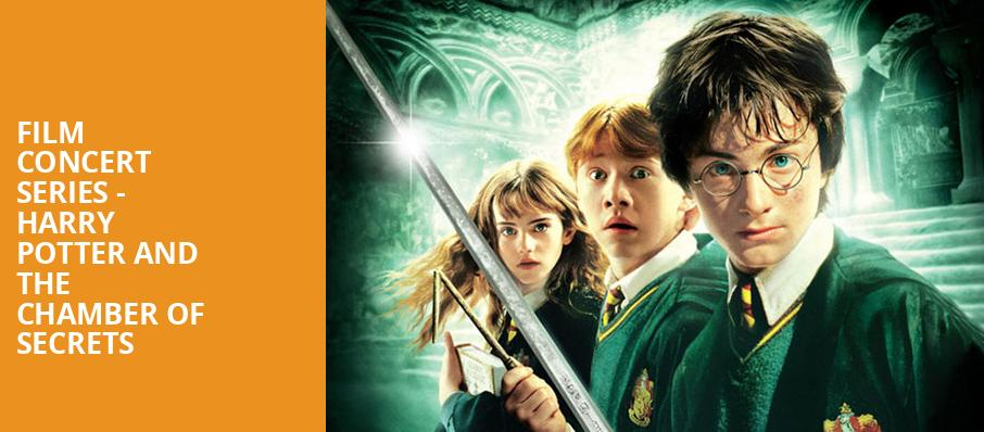 Film Concert Series Harry Potter and The Chamber of Secrets, Helzberg Hall, Kansas City