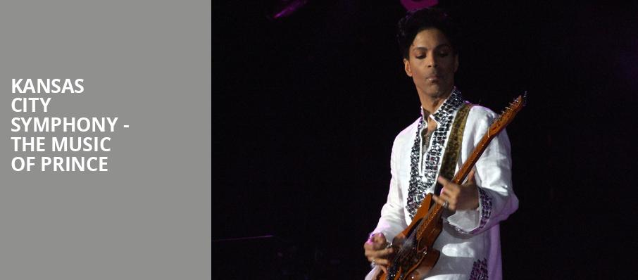 Kansas City Symphony The Music of Prince, Helzberg Hall, Kansas City