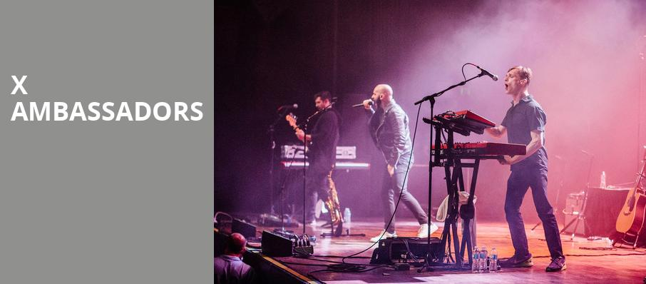 X Ambassadors, Arvest Bank Theatre at The Midland, Kansas City