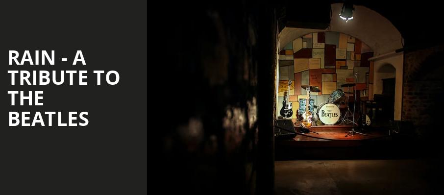 Rain A Tribute to the Beatles, Arvest Bank Theatre at The Midland, Kansas City