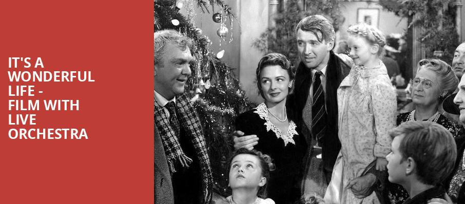 Its A Wonderful Life Film with Live Orchestra, Muriel Kauffman Theatre, Kansas City