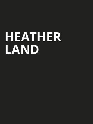 Heather Land Poster