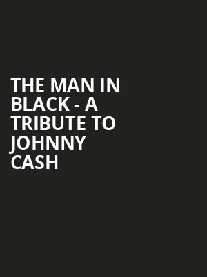 The Man in Black A Tribute to Johnny Cash, Ameristar Casino Hotel, Kansas City