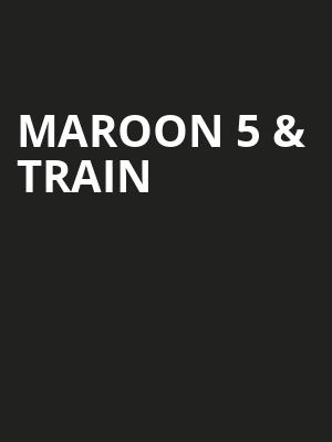 Maroon 5 & Train Poster