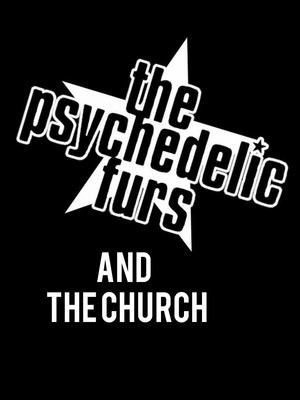 The Psychedelic Furs & The Church Poster